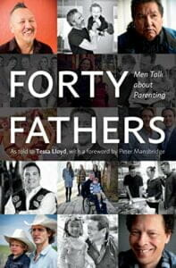 Forty Fathers - Men Talk about Parenting